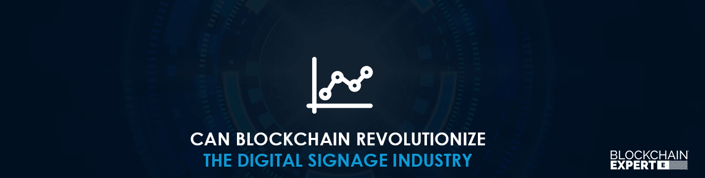 blockchain-revolutionize-the-digital-signage-industry.png
