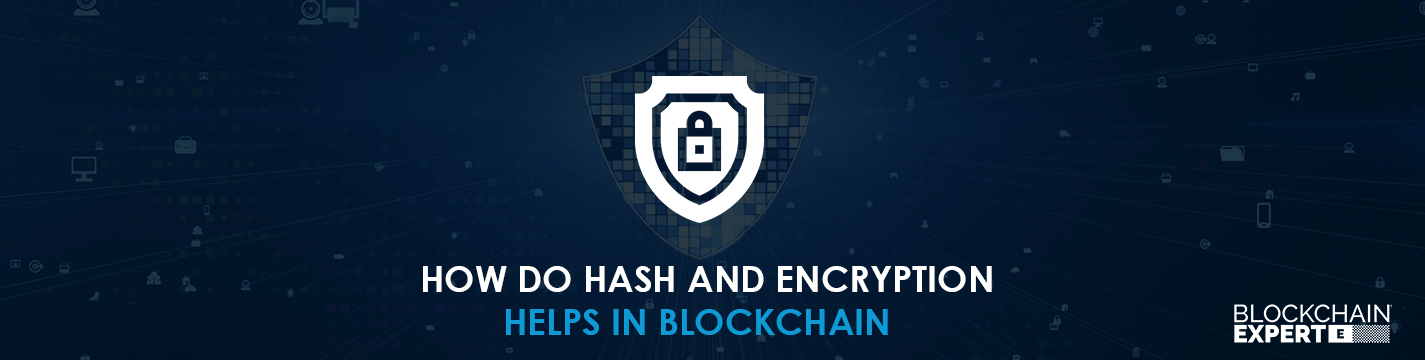 how-do-hash-and-encryption-help-in-blockchain.png
