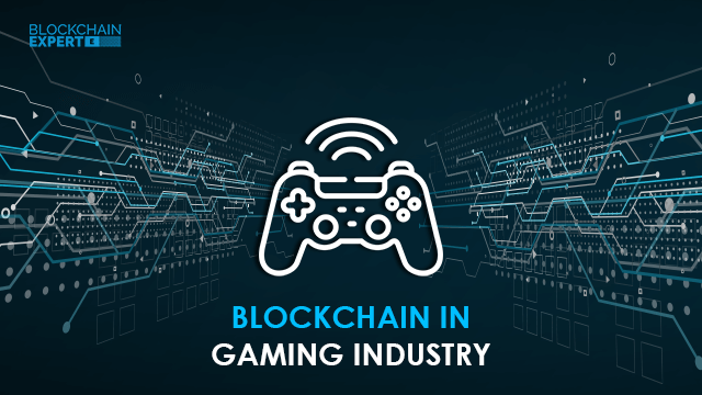 Blockchain in Gaming Industry