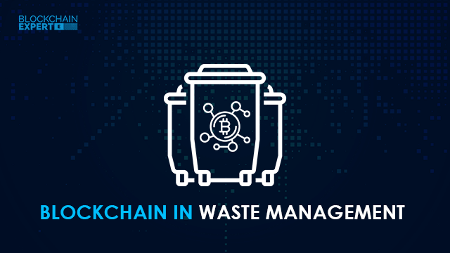 Blockchain in Waste Management