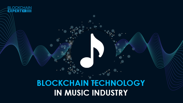Blockchain Technology in Music Industry
