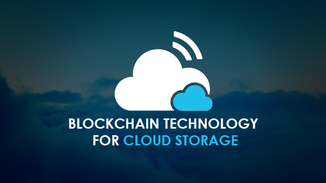 Blockchain Technology for Cloud Storage