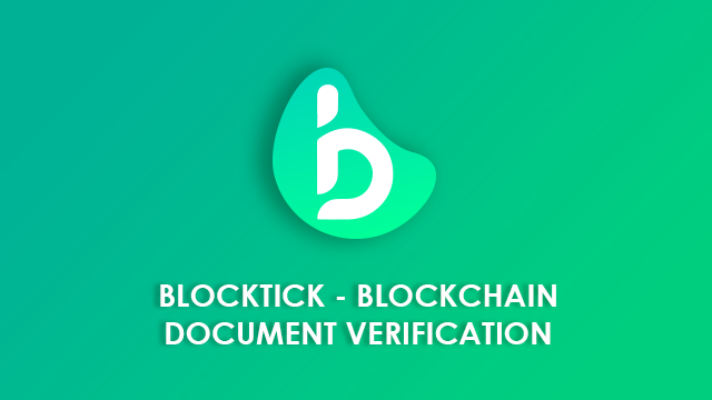 Introduction to Blocktick - Blockchain Document Verification System