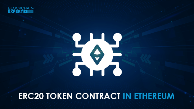 What is ERC20 Token Contract in Ethereum