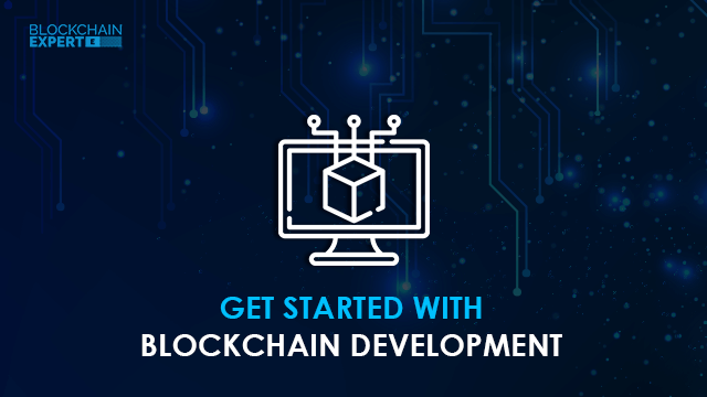 Get Started with Blockchain Development