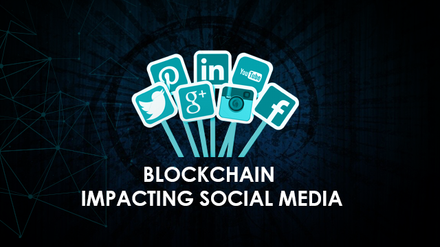 How Blockchain is Impacting Social Media