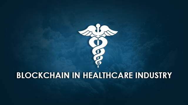 How Blockchain Technology can Transform the Healthcare Industry?