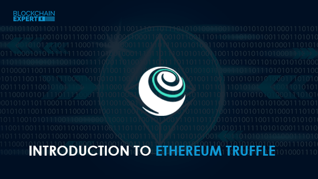 Introduction to Ethereum Truffle