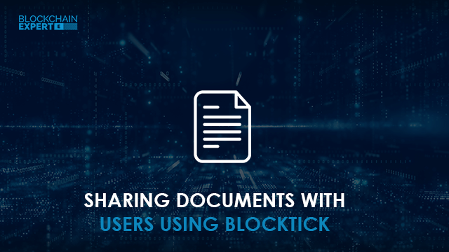 Sharing Documents with Users using Blocktick