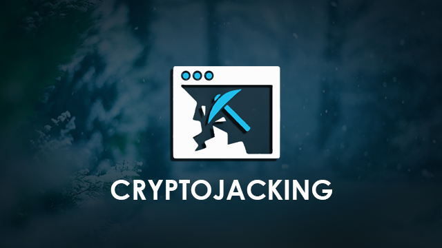 What is Cryptojacking? How it Works and How to Prevent It?